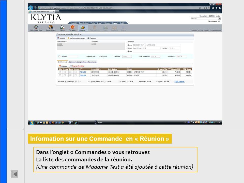 Information sur une Commande en « Réunion » Dans longlet « Commandes » vous retrouvez La liste des commandes de la réunion. (Une commande de Madame Te