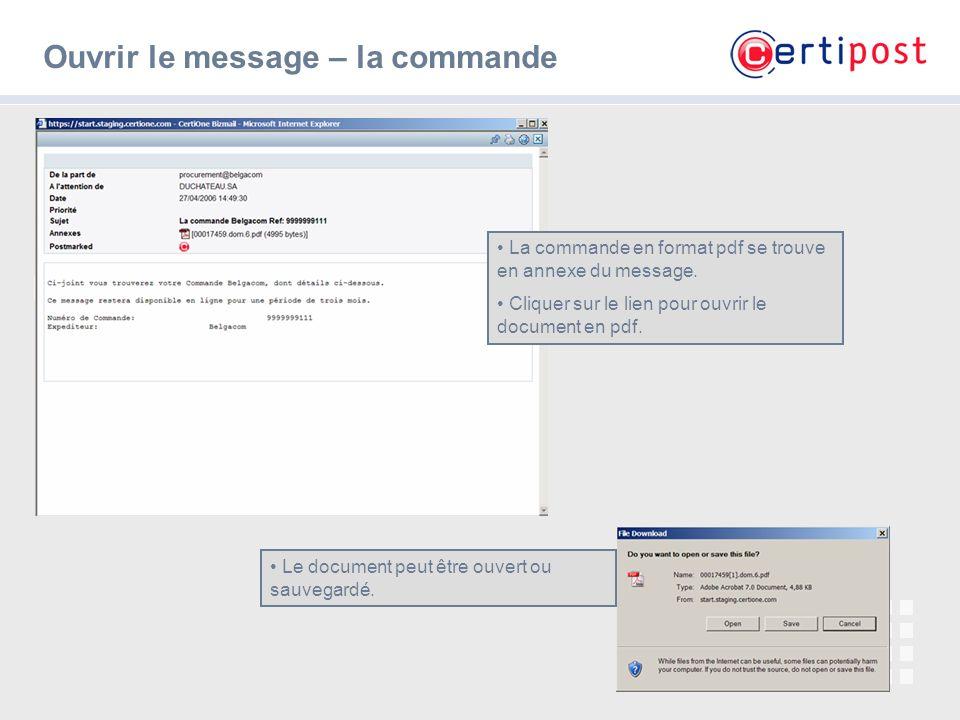 5 Ouvrir le message – la commande La commande en format pdf se trouve en annexe du message. Cliquer sur le lien pour ouvrir le document en pdf. Le doc