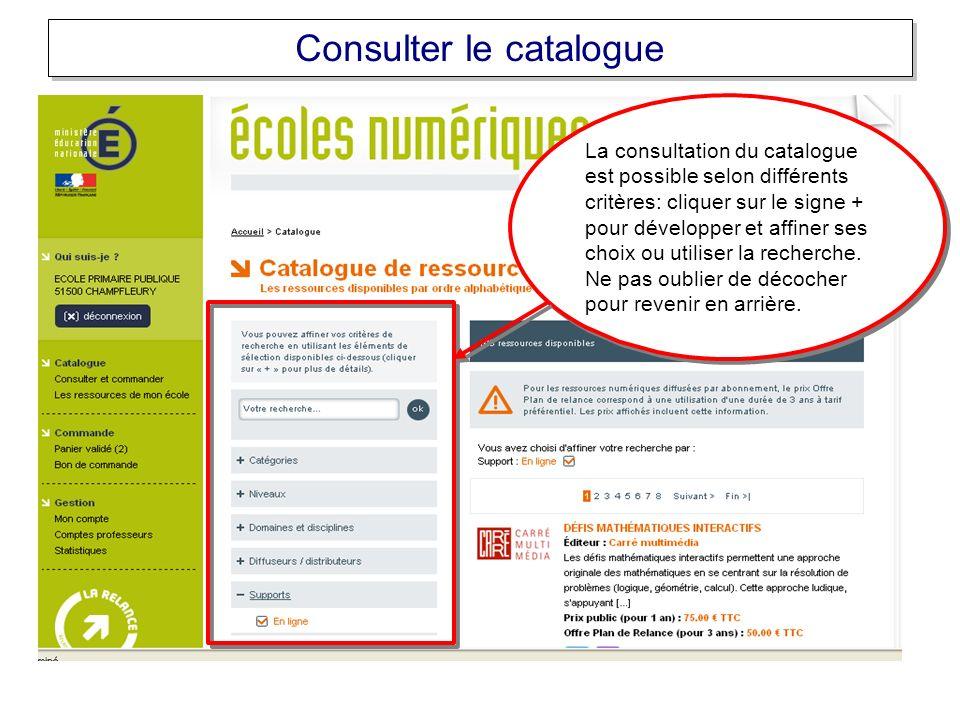 La consultation du catalogue est possible selon différents critères: cliquer sur le signe + pour développer et affiner ses choix ou utiliser la recherche.