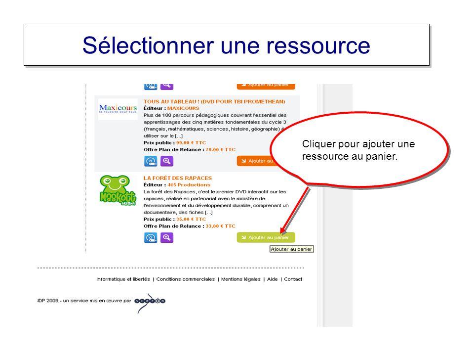 Sélectionner une ressource Cliquer pour ajouter une ressource au panier.