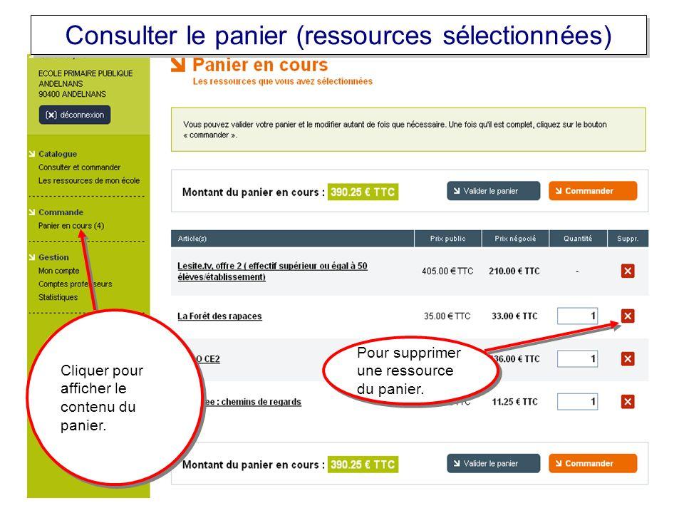 Consulter le panier (ressources sélectionnées) Cliquer pour afficher le contenu du panier.