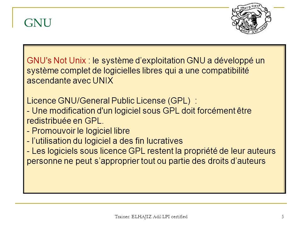 GNU Trainer: ELHAJIZ Adil LPI certified 5