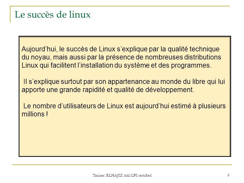 Le succès de linux Trainer: ELHAJIZ Adil LPI certified 9