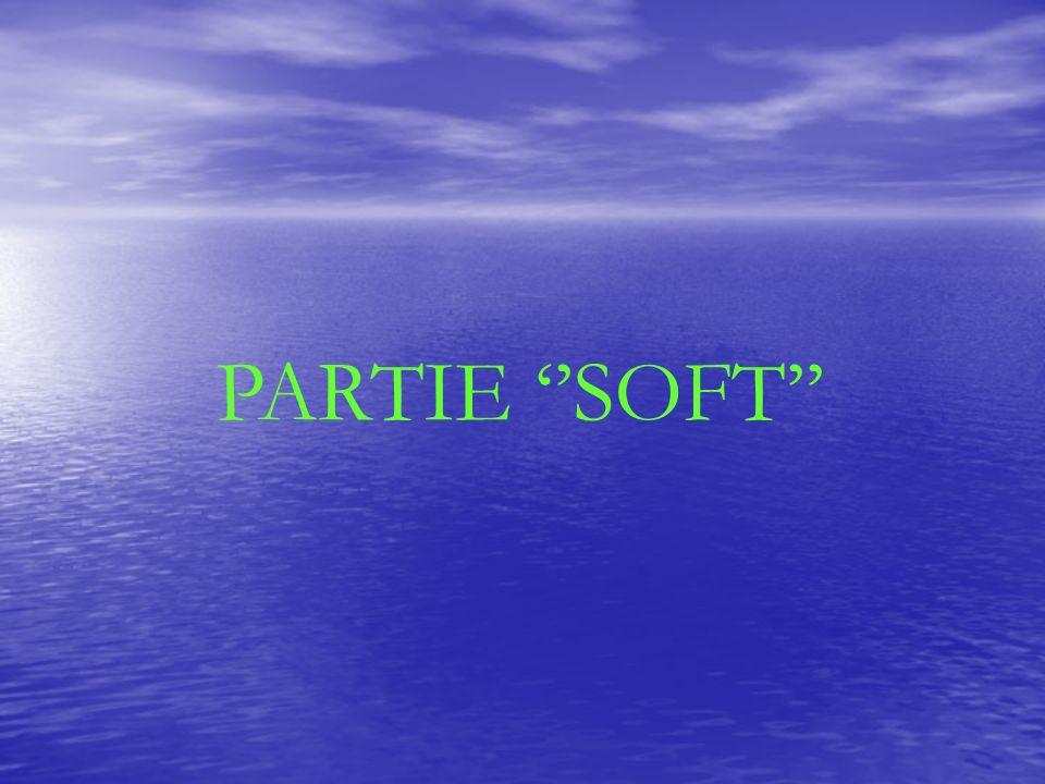 PARTIE SOFT