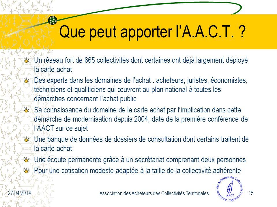 Que peut apporter lA.A.C.T.