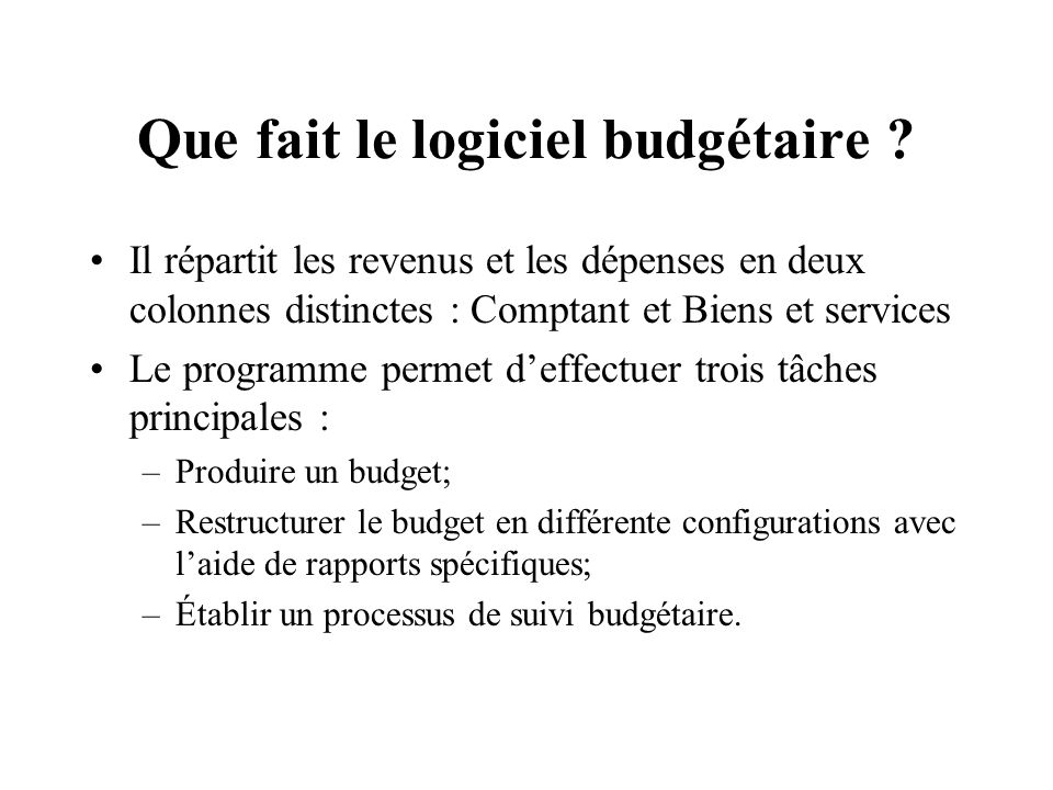 Que fait le logiciel budgétaire .
