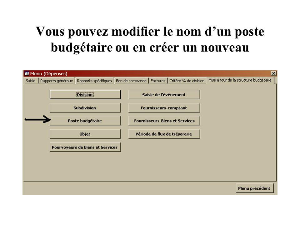 Vous pouvez modifier le nom dun poste budgétaire ou en créer un nouveau