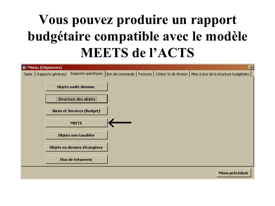 Vous pouvez produire un rapport budgétaire compatible avec le modèle MEETS de lACTS
