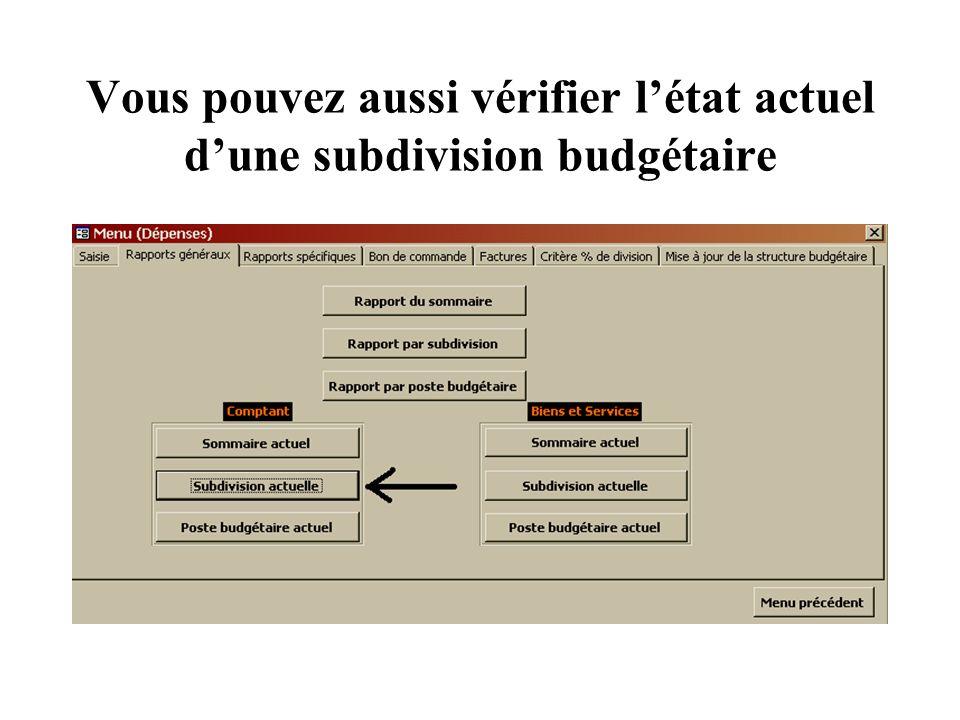 Vous pouvez aussi vérifier létat actuel dune subdivision budgétaire
