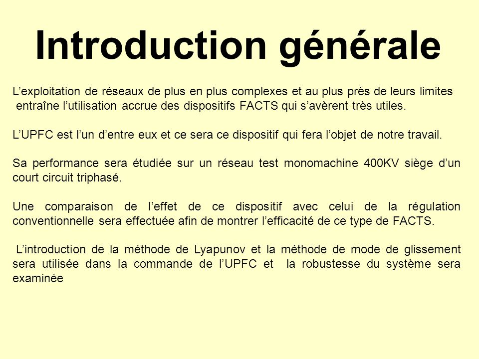 Introduction générale Lexploitation de réseaux de plus en plus complexes et au plus près de leurs limites entraîne lutilisation accrue des dispositifs