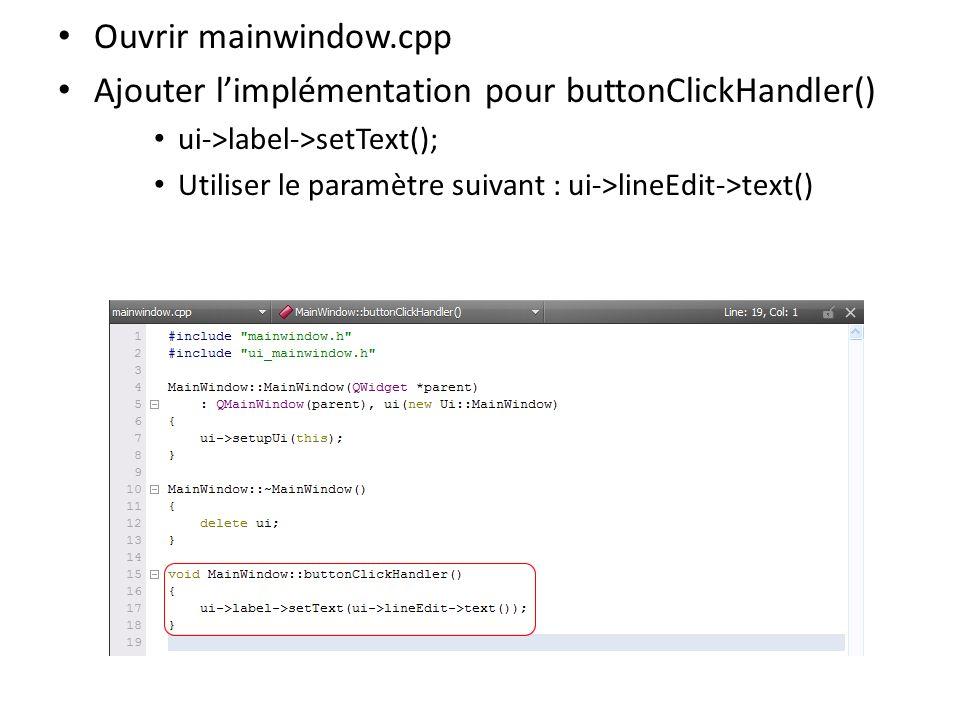 Sélectionner File > Save All Sélectionner la commande run Vérifier le bon fonctionnement de lexemple taper Hello Qt World.
