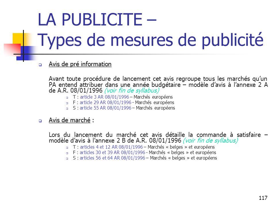 117 LA PUBLICITE – Types de mesures de publicité Avis de pré information Avis de pré information Avant toute procédure de lancement cet avis regroupe