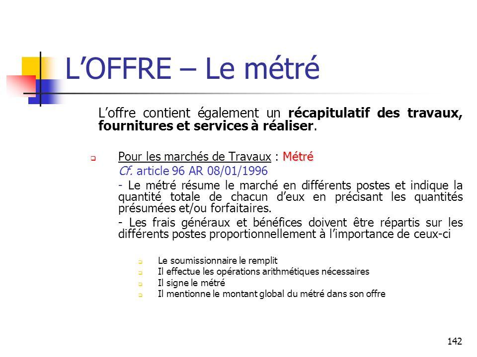 142 LOFFRE – Le métré Loffre contient également un récapitulatif des travaux, fournitures et services à réaliser. Métré Pour les marchés de Travaux :