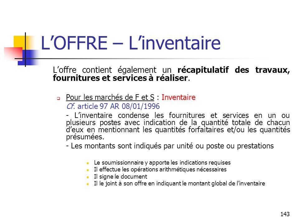 143 LOFFRE – Linventaire Loffre contient également un récapitulatif des travaux, fournitures et services à réaliser. Inventaire Pour les marchés de F