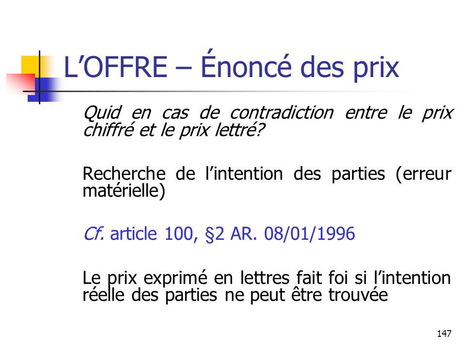 147 LOFFRE – Énoncé des prix Quid en cas de contradiction entre le prix chiffré et le prix lettré.