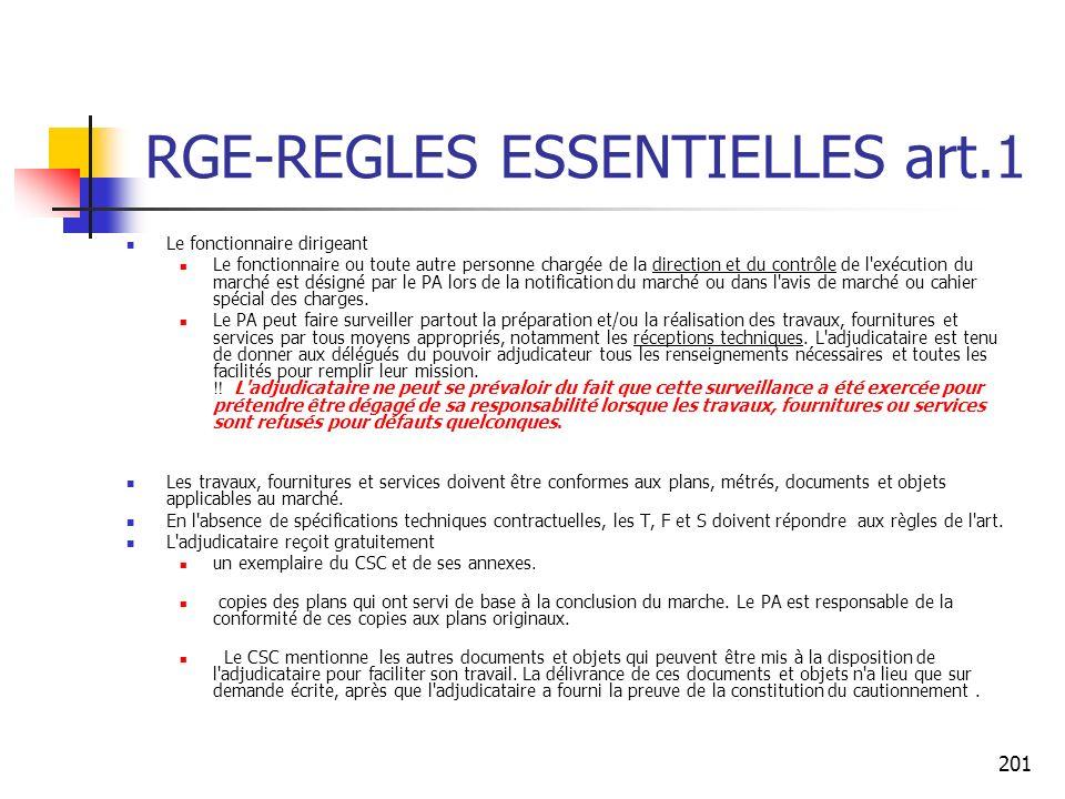 201 RGE-REGLES ESSENTIELLES art.1 Le fonctionnaire dirigeant Le fonctionnaire ou toute autre personne chargée de la direction et du contrôle de l'exéc
