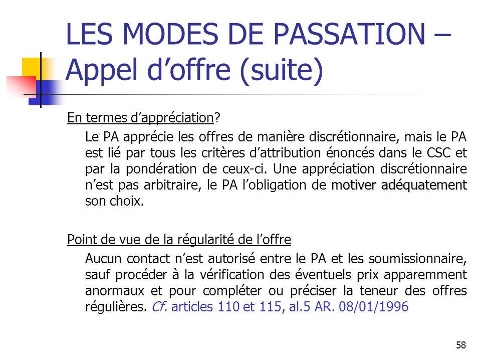58 LES MODES DE PASSATION – Appel doffre (suite) En termes dappréciation.