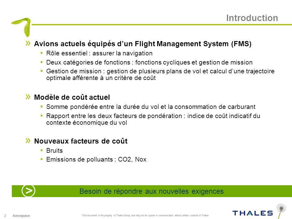 2 This document is the property of Thales Group and may not be copied or communicated without written consent of Thales Aerospace Introduction » Avion