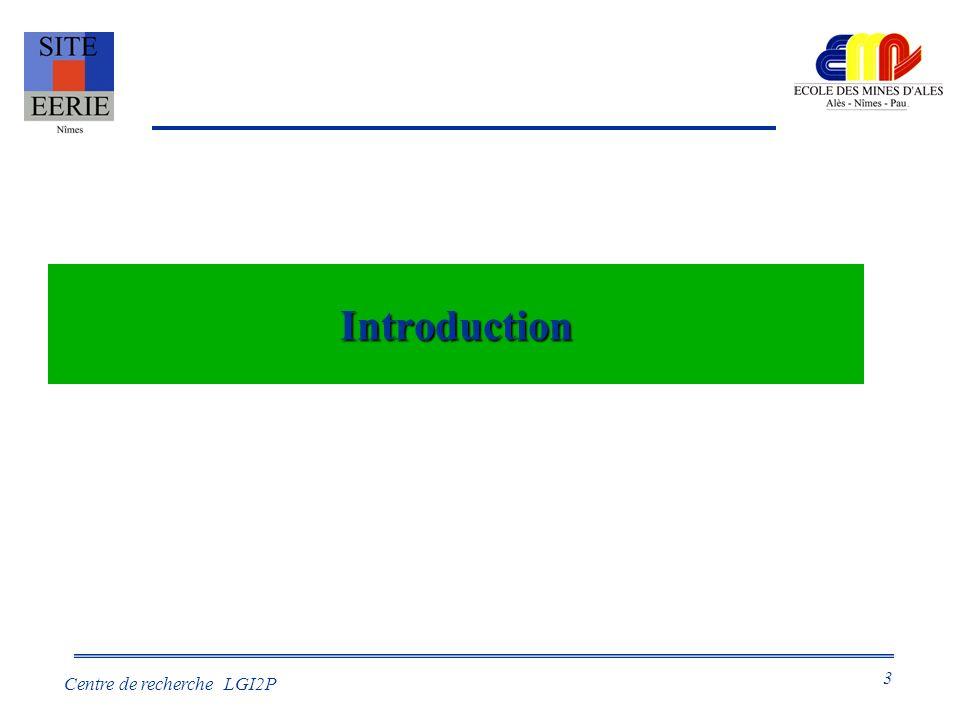 3 Centre de recherche LGI2P Introduction