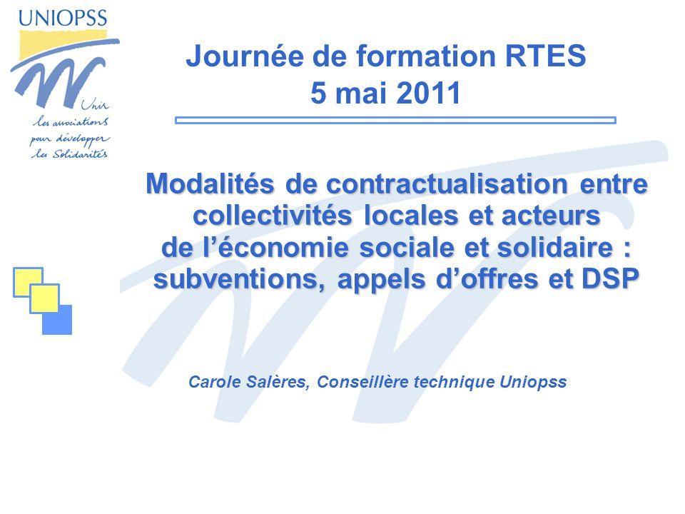Modalités de contractualisation entre collectivités locales et acteurs de léconomie sociale et solidaire : subventions, appels doffres et DSP Carole S