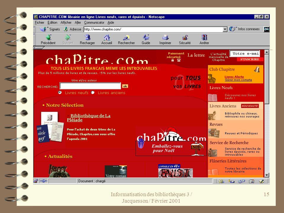 Informatisation des bibliothèques 3 / Jacquesson / Février 2001 15