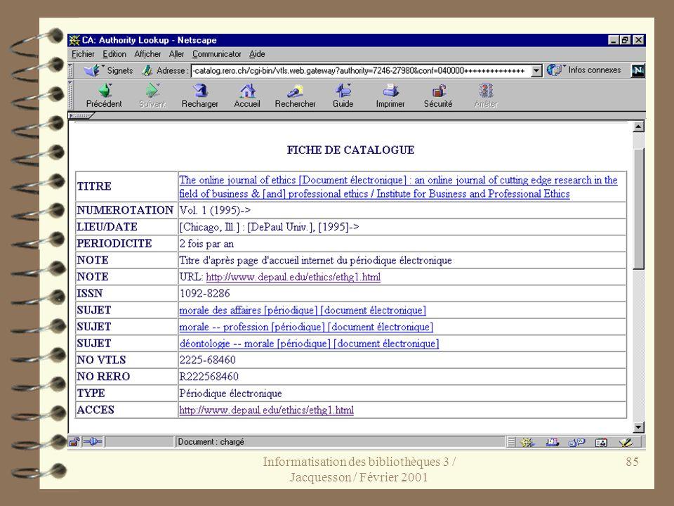 Informatisation des bibliothèques 3 / Jacquesson / Février 2001 85