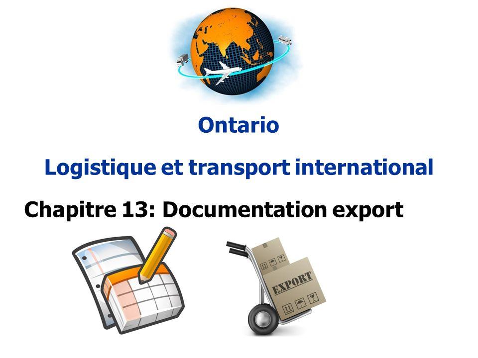 Ontario Logistique et transport international Chapitre 13: Documentation export