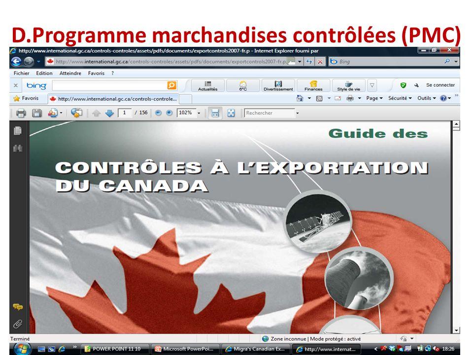 D.Programme marchandises contrôlées (PMC)