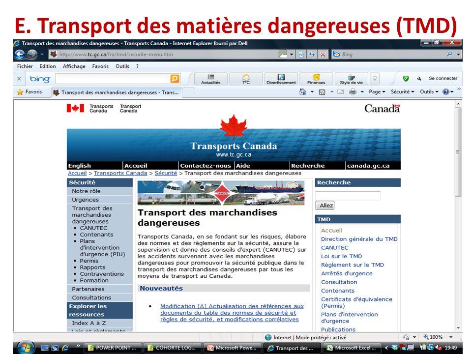 E. Transport des matières dangereuses (TMD)