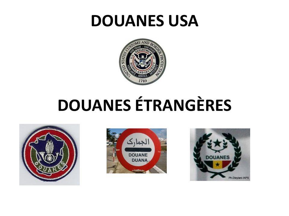DOUANES USA DOUANES ÉTRANGÈRES