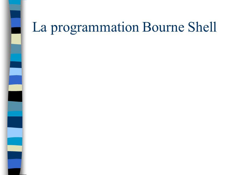 La programmation Bourne Shell