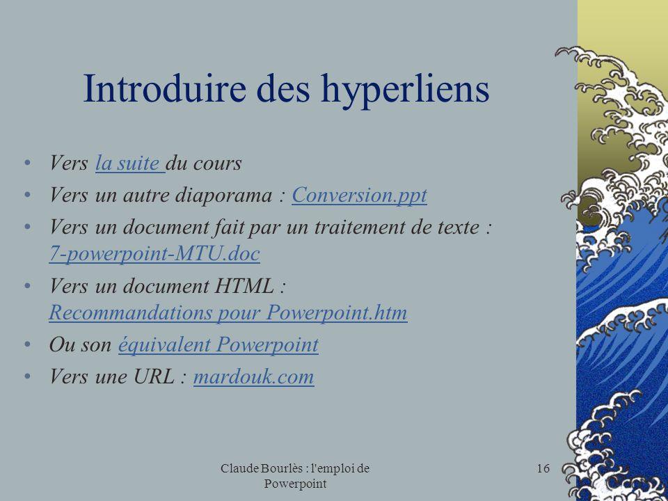 Claude Bourlès : l'emploi de Powerpoint 15 Diffusion d'un diaporama : Imprimer, comment ? Pourquoi en mode Plan ? Diaporama électronique Comment le di