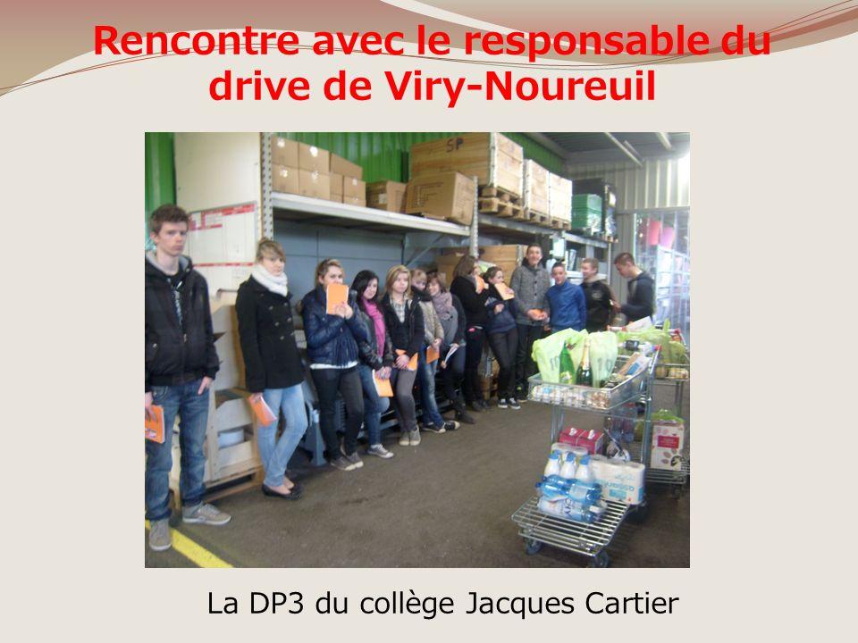 Rencontre avec le responsable du drive de Viry-Noureuil La DP3 du collège Jacques Cartier