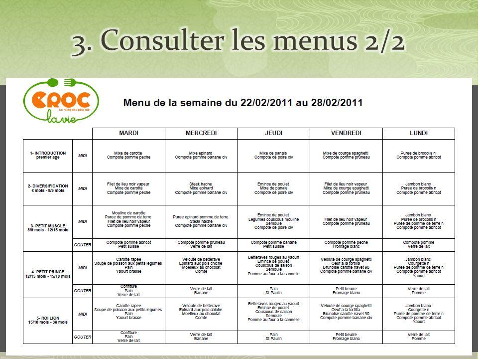 Cliquer dans le champ date Un Calendrier apparaît, cliquer alors sur la date choisie Cliquer sur « voir le menu »: le menu apparaît dans une version imprimable
