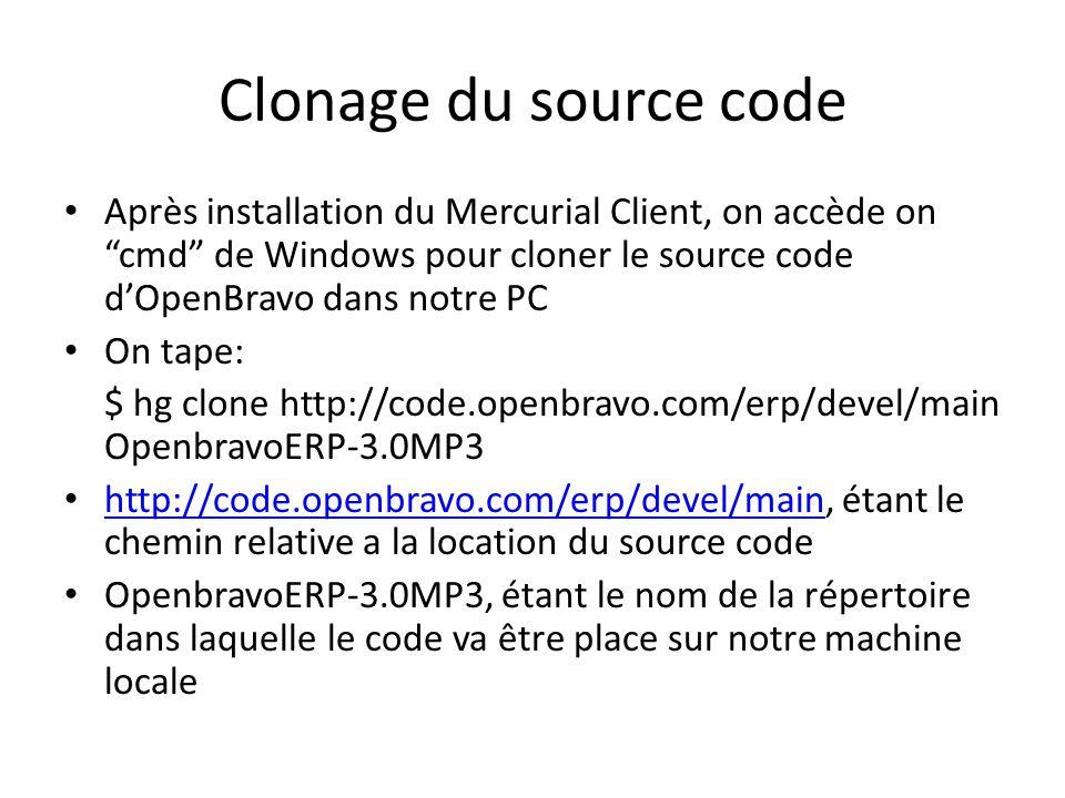 Clonage du source code Après installation du Mercurial Client, on accède on cmd de Windows pour cloner le source code dOpenBravo dans notre PC On tape