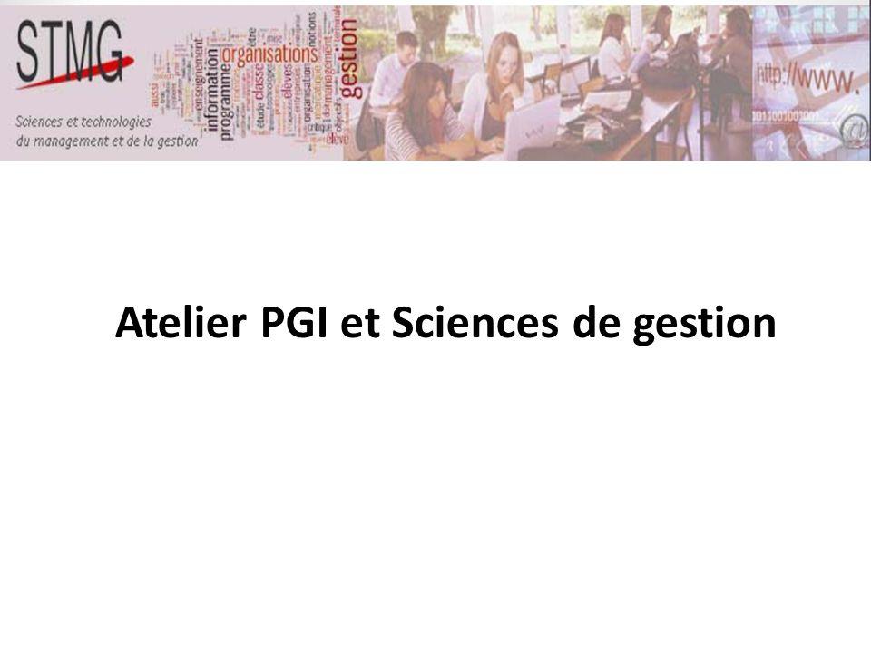 Atelier PGI et Sciences de gestion
