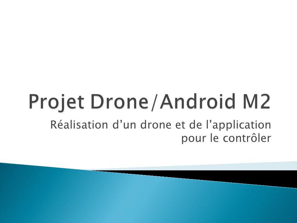 Réalisation dun drone et de lapplication pour le contrôler