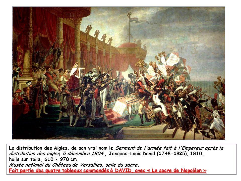 La distribution des Aigles, de son vrai nom le Serment de l'armée fait à l'Empereur après la distribution des aigles, 5 décembre 1804, Jacques-Louis D