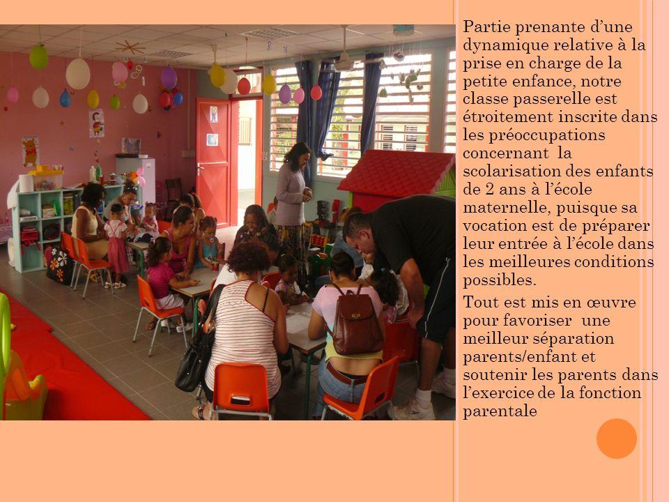 Partie prenante dune dynamique relative à la prise en charge de la petite enfance, notre classe passerelle est étroitement inscrite dans les préoccupa
