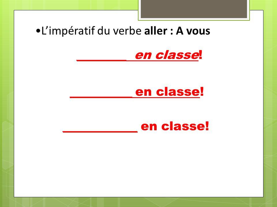 Limpératif du verbe faire: A vous _________ tes devoirs.