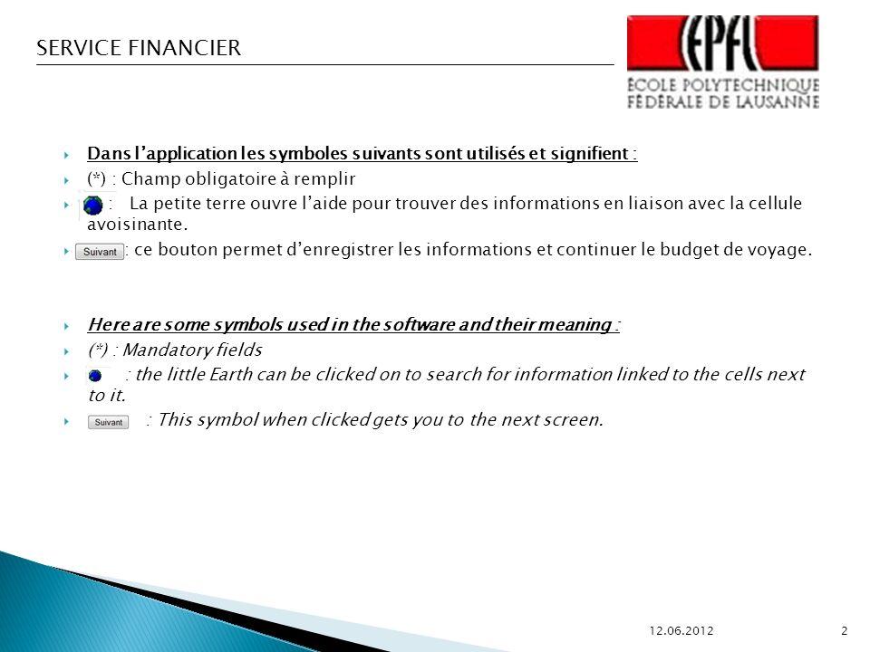 SERVICE FINANCIER Suite au courriel ou au téléphone, lagence vous propose 3 vols selon les directives de lEPFL et la disponibilité.