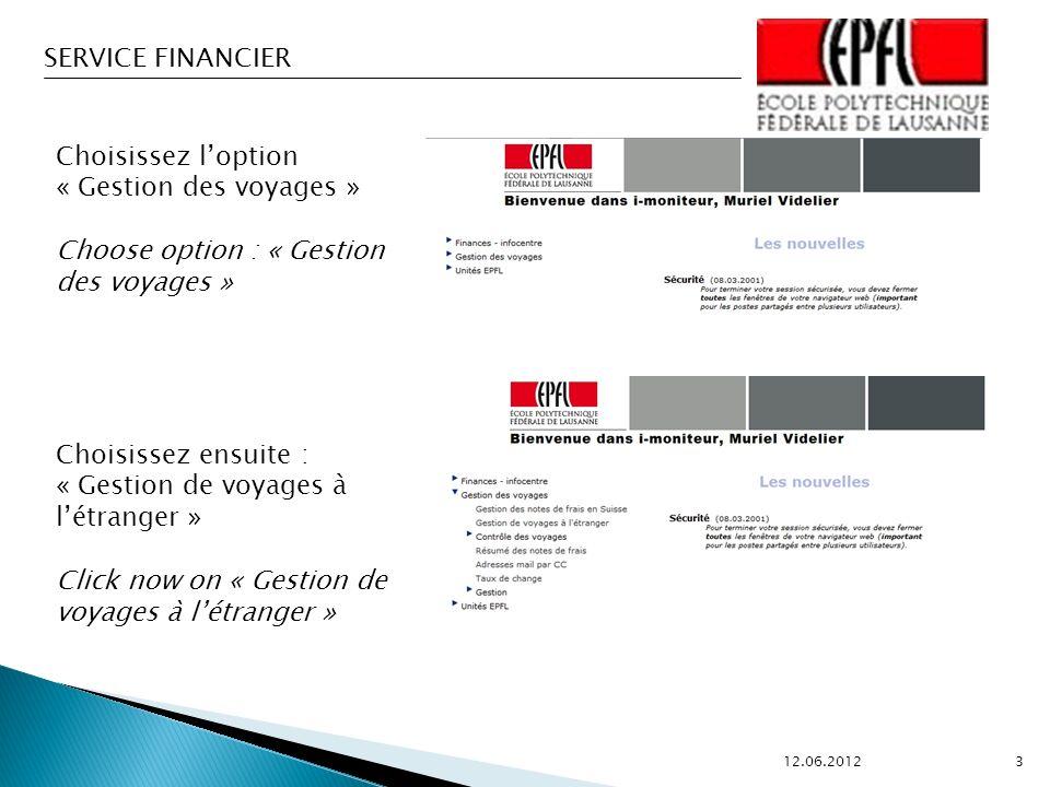 SERVICE FINANCIER 12.06.2012 24 INFORMATIONS IMPORTANTES Le remboursement des frais se fait sur la base de tickets originaux.