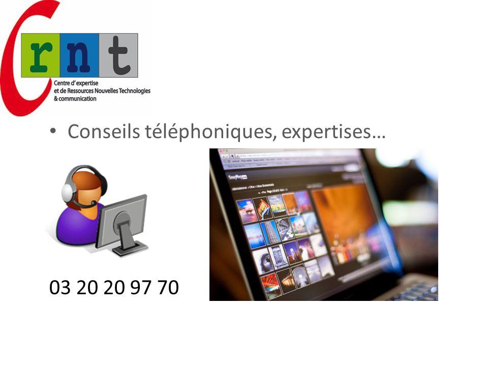 Conseils téléphoniques, expertises… 03 20 20 97 70