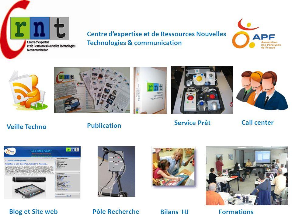 Publication Service Prêt Call center Blog et Site webPôle Recherche Formations Bilans HJ Centre dexpertise et de Ressources Nouvelles Technologies & c