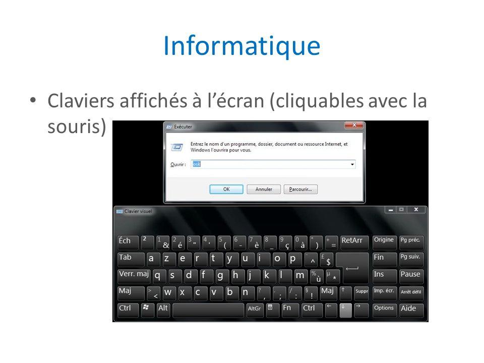 Informatique Claviers affichés à lécran (cliquables avec la souris)