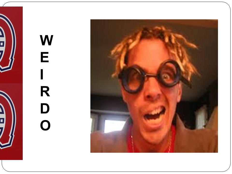 WEIRDOWEIRDO