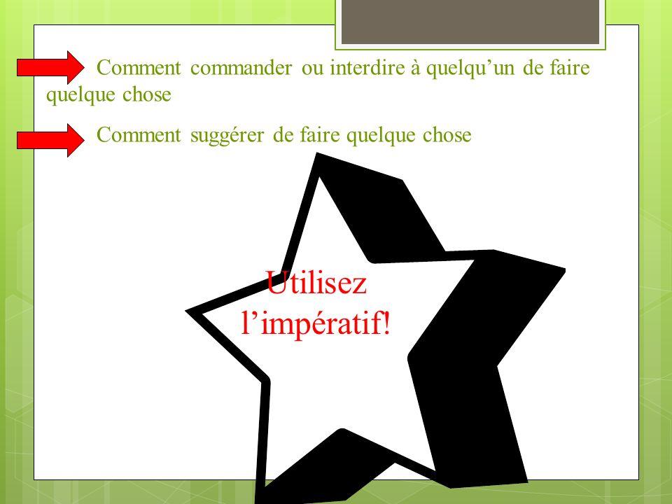 Limpératif du verbe avoir est irrégulier: Aie tes devoirs! Ayez vos devoirs! Ayons nos devoirs!