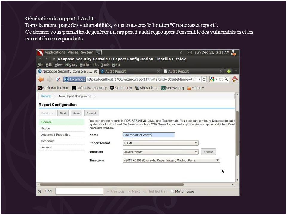 Génération du rapport d Audit: Dans la même page des vulnérabilités, vous trouverez le bouton Create asset report .