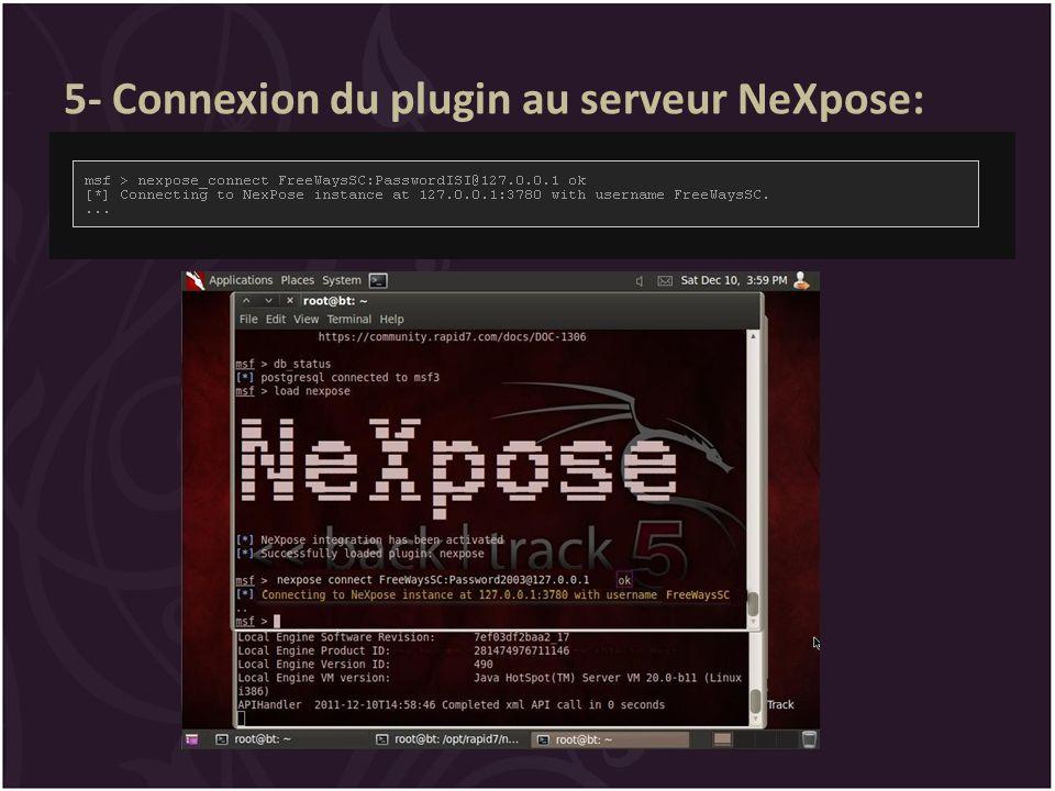 5- Connexion du plugin au serveur NeXpose: