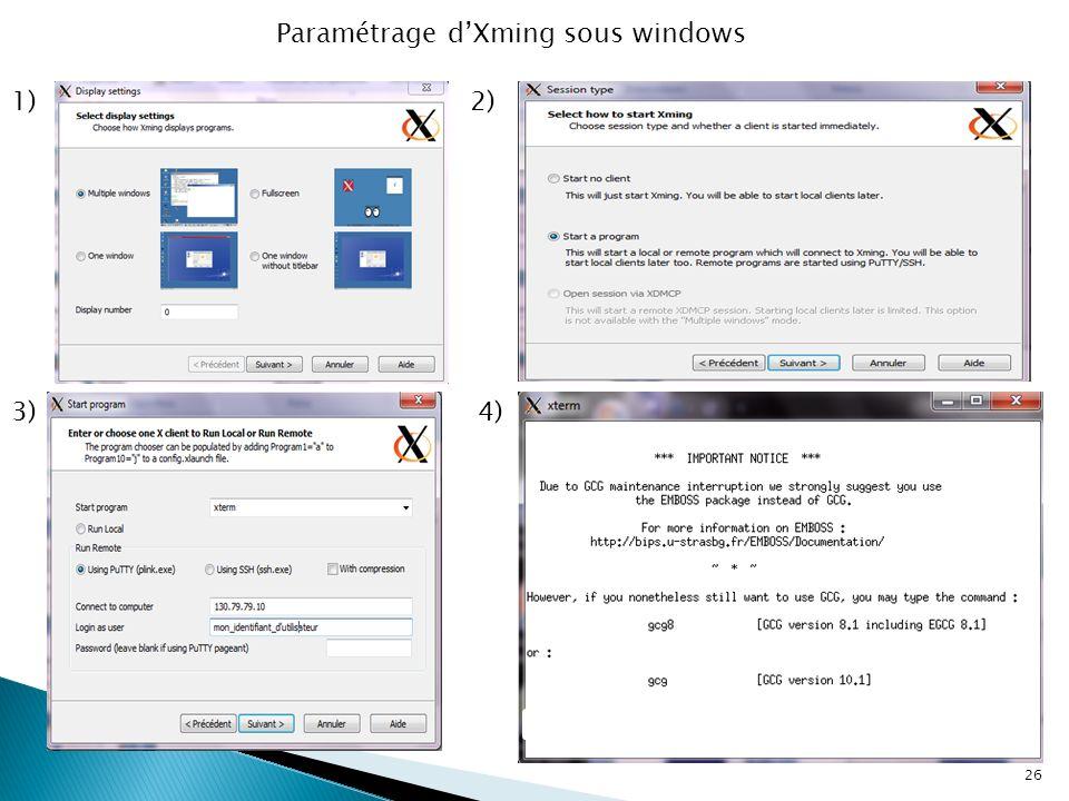 26 1)2) 3)4) Paramétrage dXming sous windows